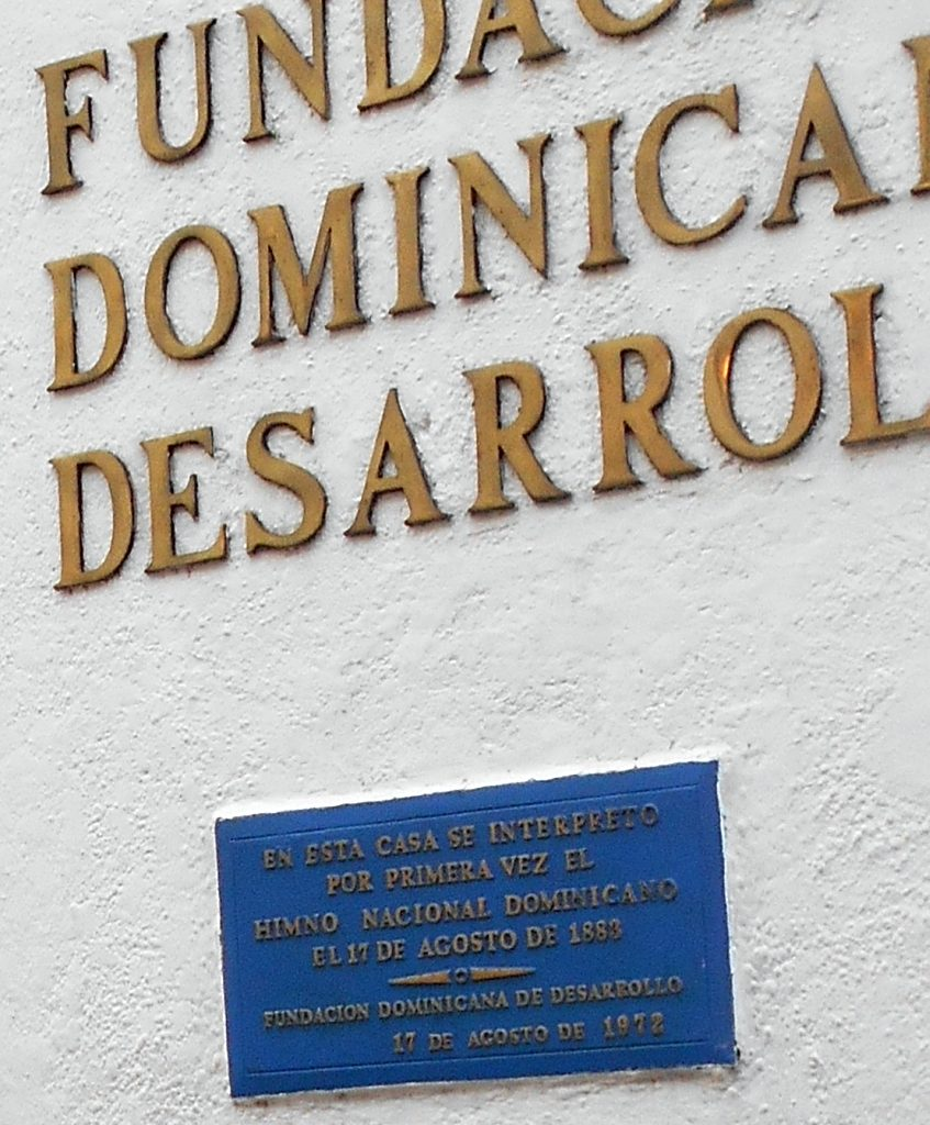 The Fundación Dominicana de Desarrollo. Himno Nacional written here.