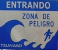 Tsunami Warning Sign - Entrando Zona De Peligro -  Entering a Dangerous Area