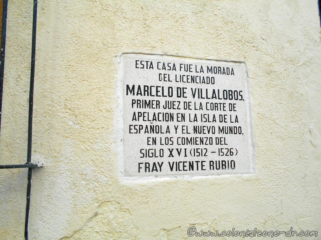 The sign on the wall of the house where Marcelo de Villalobos lived and died
